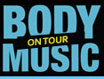 Body Music in Concert tour