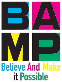 BAMP: Believe and Make It Possible